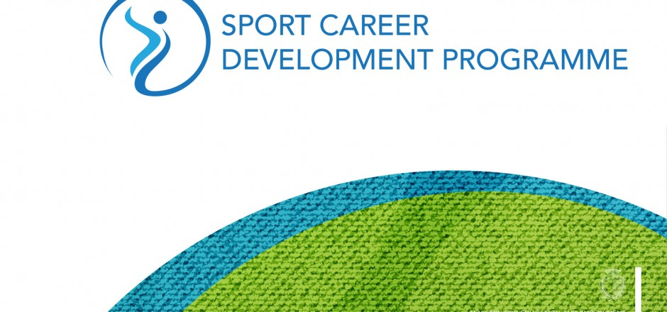 THE SPORT CAREER DEVELOPMENT PROGRAMME